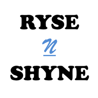 Ryse And Shyne