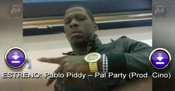 ESTRENO: Pablo Piddy – Pal Party (Prod. Cino)