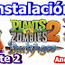 Plants vs zombies 2 Dark Ages Part 2 - edad oscura APK + Datos Obb