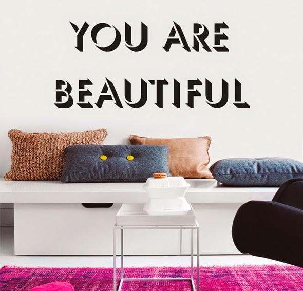 http://www.portobellostreet.es/mueble/26063/Vinilo-you-are-beautiful