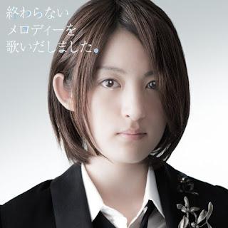 Mikako Komatsu 小松未可子 - Owaranai Melody wo Utaidashimashita.  終わらないメロディーを歌いだしました。