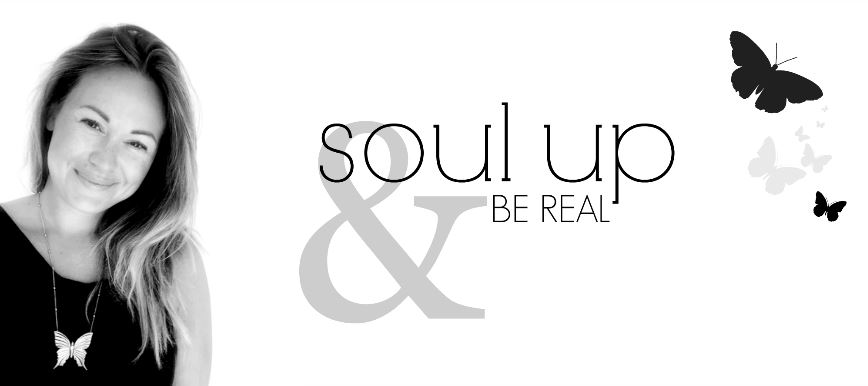 Soul up & Be real