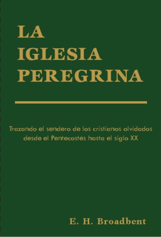 E.H. Broadbent-La Iglesia Peregrina-