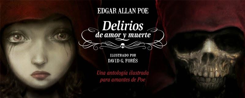 SORTEO. Delirios de amor y muerte de Poe