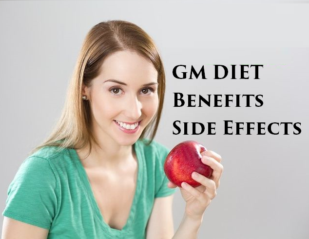 GM Diet Benefits And Side Effects