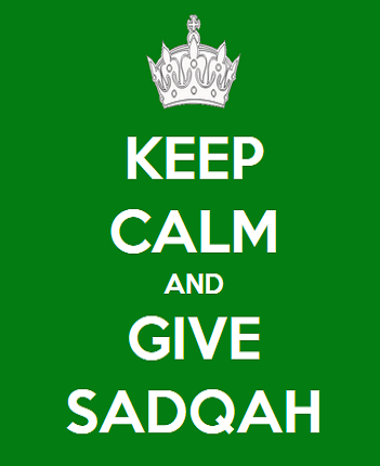 Keep Calm And Give Sadqa