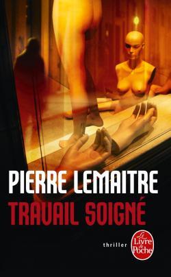 Travail soigné de Pierre Lemaître
