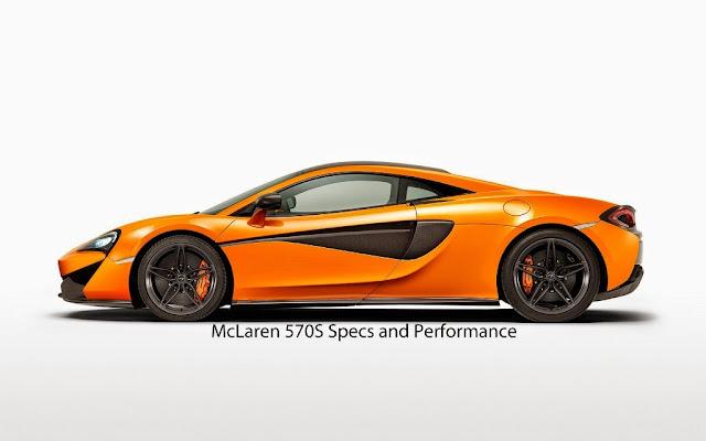 McLaren 570S Specs and Performance
