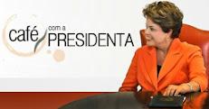 Café com a Presidente