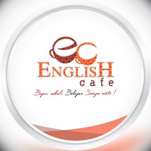 English Cafe: Bayar sekali, belajar sampai mati.