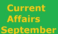 Current Affairs September