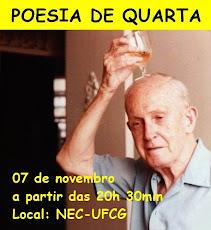 POESIA DE QUARTA (Muita Poesia no NEC). DIA 07/NOVEMBRO, ÀS 20H30, NA SEDE DO NEC/UFCG