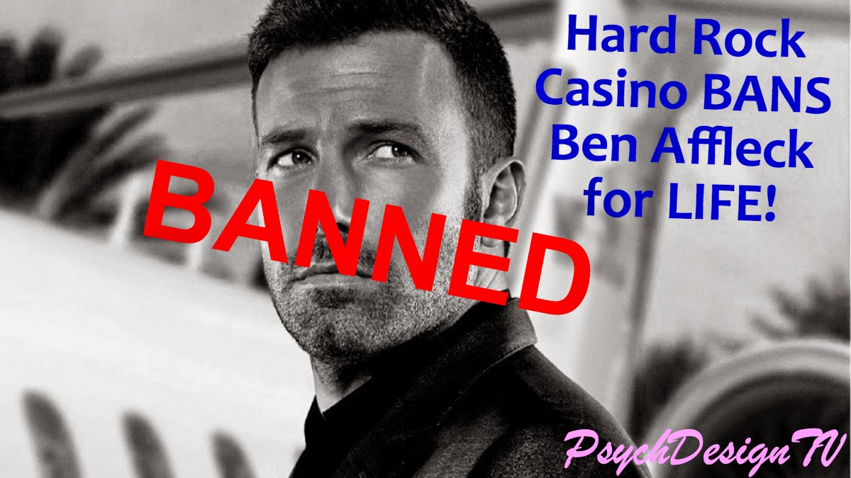 Naughty Naughty Benny Boy! Ben Affleck is BANNED from the Hard Rock Casino for Counting Cards?!