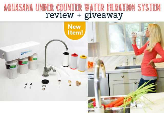 REVIEW: Aquasana Under Counter Water Filtration System + Giveaway