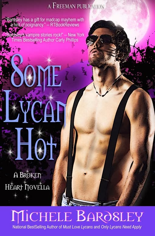 Some Lycan Hot is Book 10 in the Broken Heart series by Michele Bardsley.