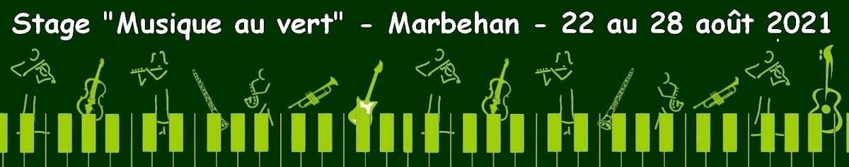 """"""" Musique au vert """" : Marbehan du 22 au 28 août 2021"""