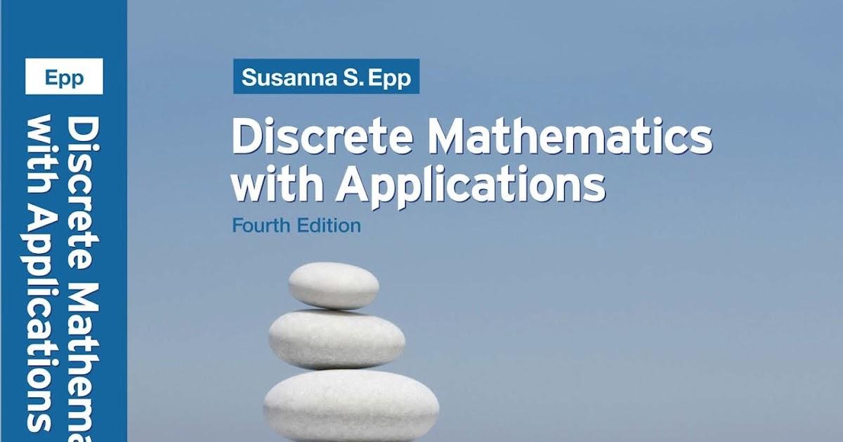 discrete mathematics with applications Purchase discrete mathematics with applications - 1st edition print book & e-book isbn 9780124211803, 9780080477343.