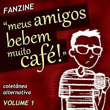 """coletânea """"meus amigos bebem  muito café"""""""
