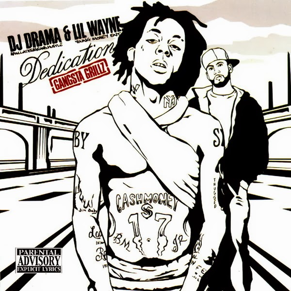 DJ Drama & Lil Wayne - Dedication 1 Gangsta Grillz Cover
