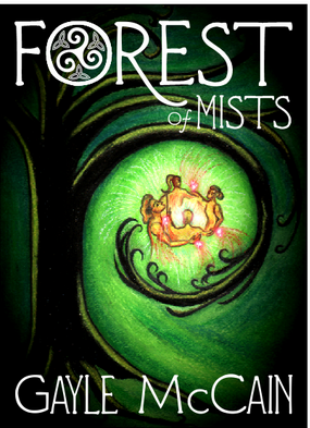 Forest of Mists by Gayle McCain