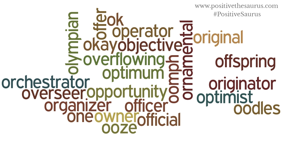 positive nouns that start with o