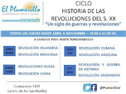 Ciclo Historia de las revoluciones del siglo XX - Jueves 19 hs.