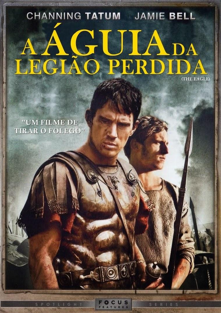 A Águia Da Legião Perdida – Dublado (2011)