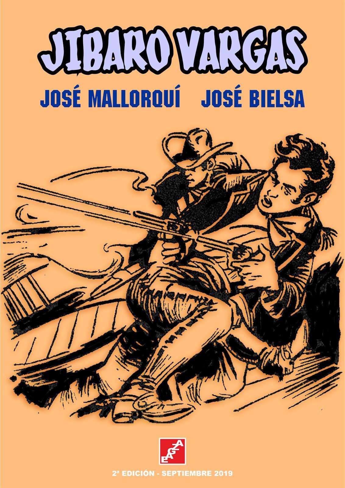 Jibaro Vargas. J. Mallorquí - J. Bielsa. EAGZA