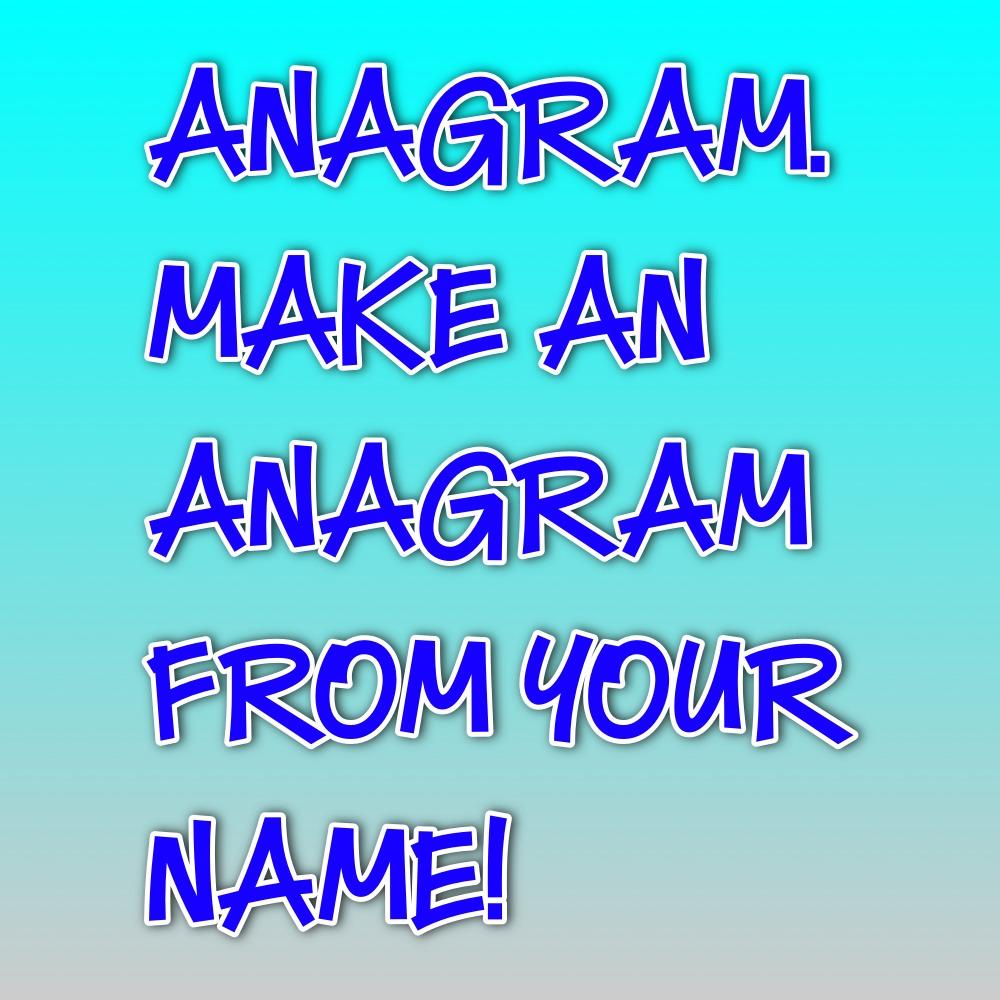 Anagram Minor  Letters