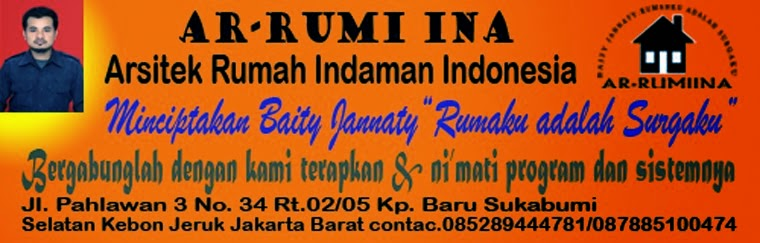 Ar - Rumi INA { Arsitek Rumah Idaman Indonesia }