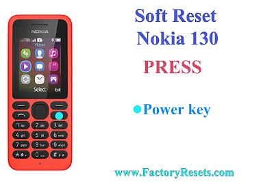 Soft Reset Nokia 130