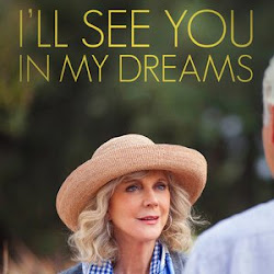 Poster I'll See You in My Dreams 2015