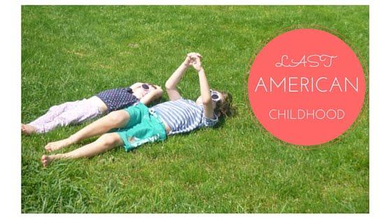 Last American Childhood