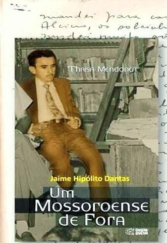 Jaime Hipólito Dantas: livro traz biografia de um dos maiores escritores do RN