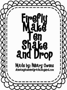 http://www.teacherspayteachers.com/Product/Firefly-Making-Ten-Shake-and-Drop-1001802