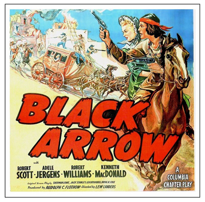 printables, classic posters, free download, graphic design, movies, retro prints, theater, vintage, vintage posters, western, Black Arrow - Vintage Western Cowboy Movie Poster