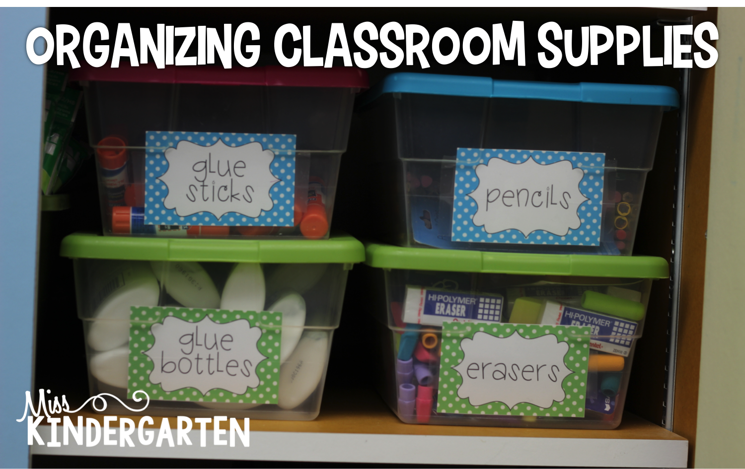 Classroom Decor Kit ~ Storing your classroom supplies makeamazing miss