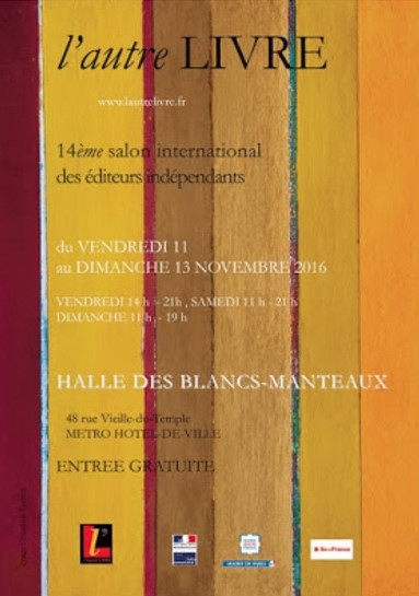 Éditions Le Cadran ligné, Salon des éditeurs indépendants L'Autre Livre, 11 au 13 novembre 2016