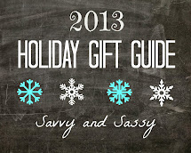 Join the Savvy and Sassy 2013 Holiday Gift Guide