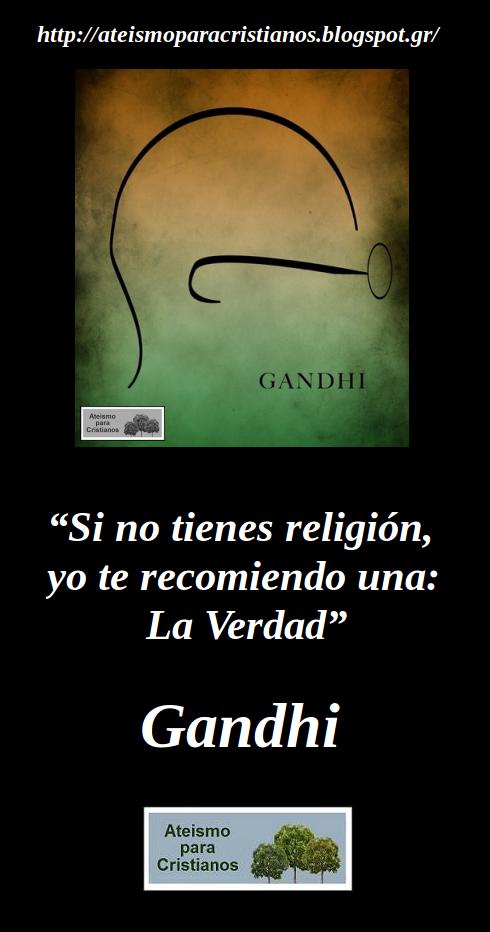 Frases Célebres Ateas. Gandhi
