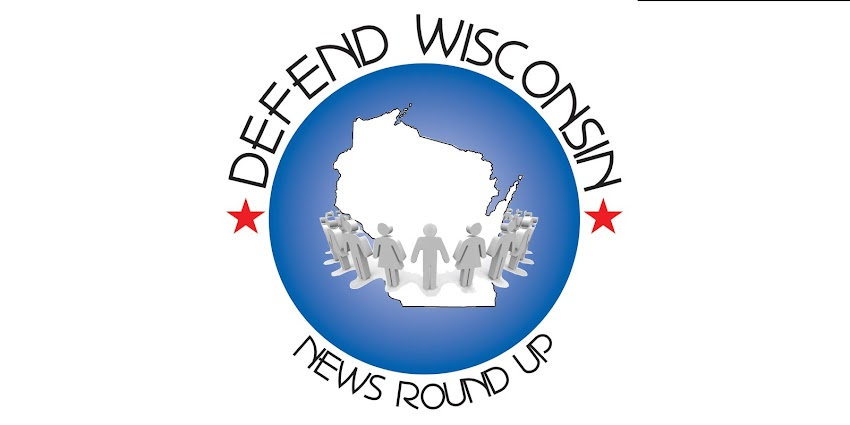 Defend Wisconsin News Round Up