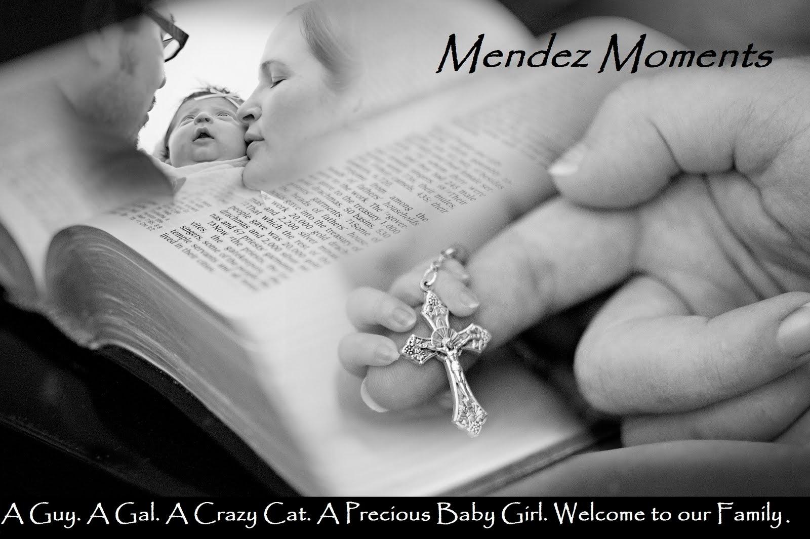 Mendez Moments