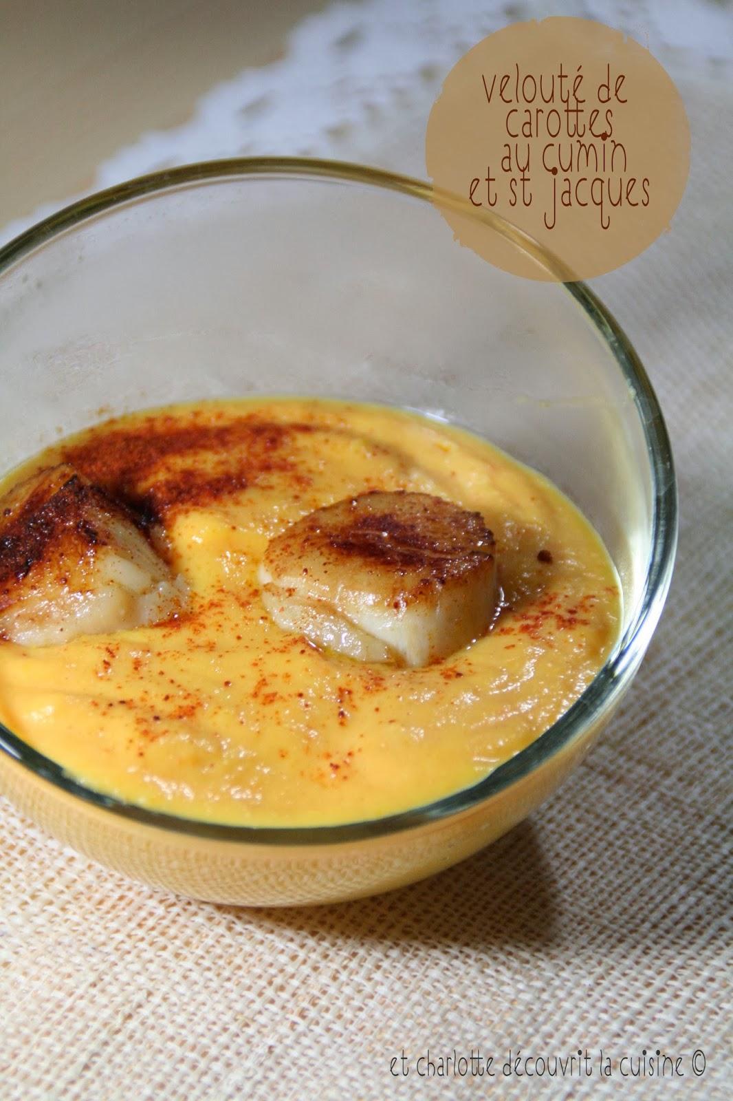 Et charlotte d couvrit la cuisine velout de carottes for Saint jacques cuisine