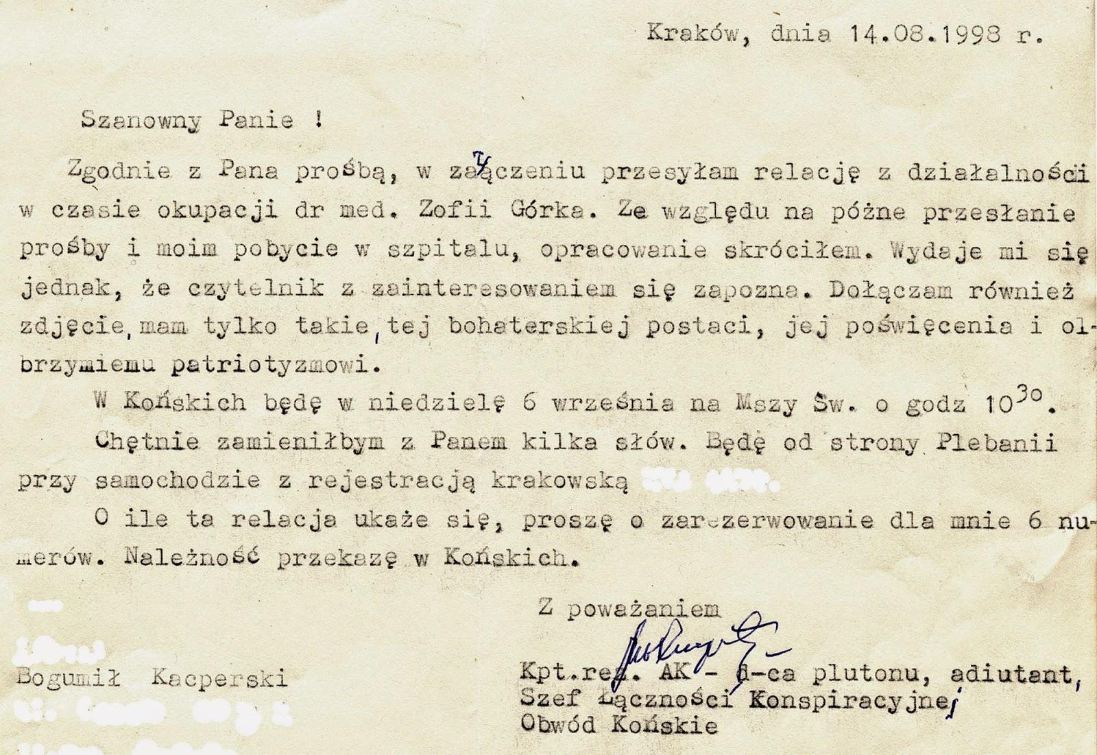 Bardzo sobie cenię krótką znajomość z Bogumiłem Kacperskim - przechowuję wszystkie listy i otrzymane artykuły. Artykuł ukazał się w jedniodniówce: Konecki Wrzesień, nr 3, wrzesień 1998 - KW.