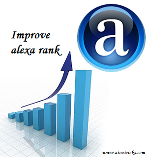 killer tips to improve alexa rank,how to improve alexa rank,how to get alexa rank below 1,00,000 in  30 days