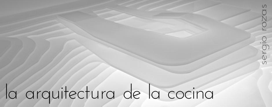 La arquitectura de la cocina