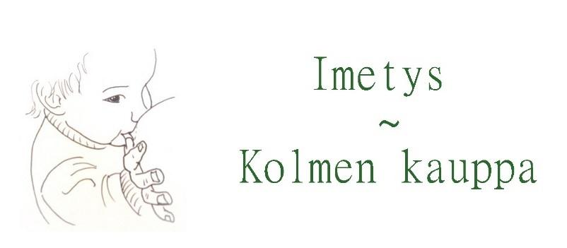 Imetys - Kolmen kauppa