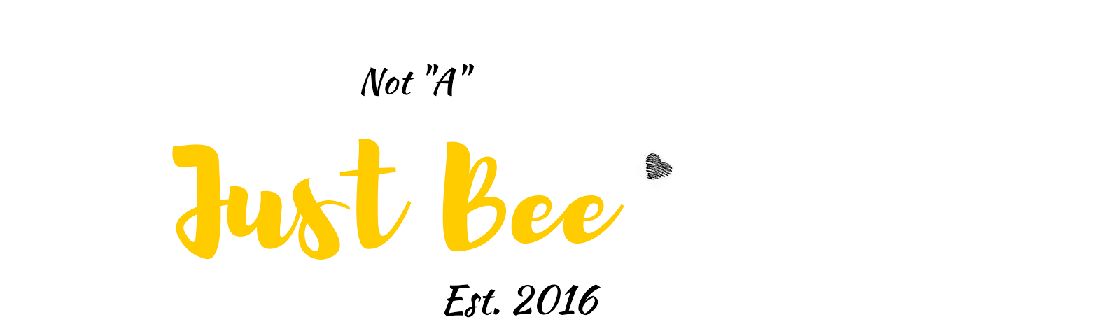 "Not ""A""...Just Bee"