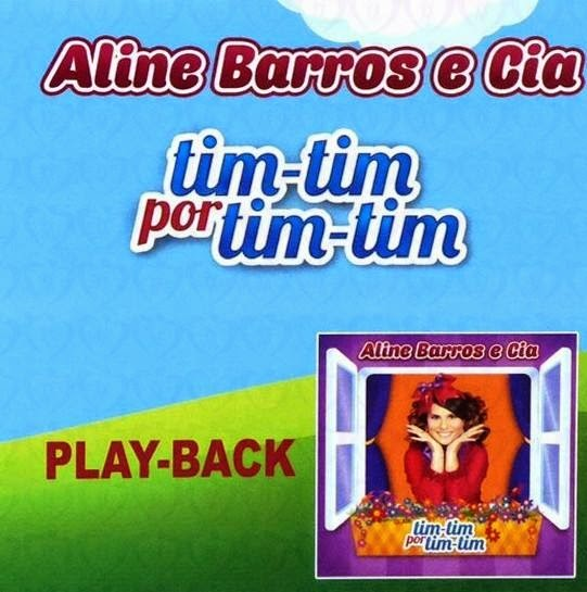 Aline Barros e Cia - Tim Tim Por Tim Tim - Playback