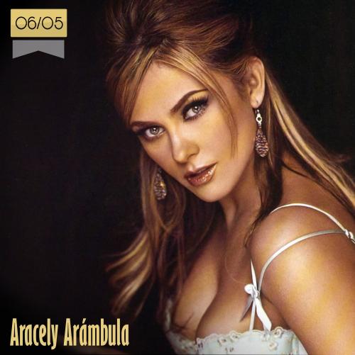 6 de mayo | Aracely Arámbula - @aracelyarambula | Info + vídeos